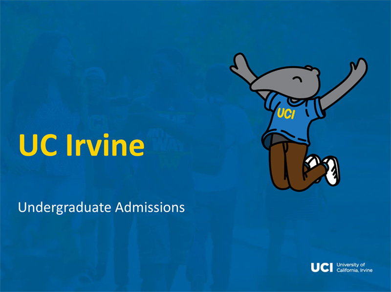 UC Irvine college application presentation